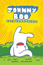 Johnny Boo (Book 5): Does Something!