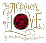 The Mirror of Love (SIGNED & NUMBERED)