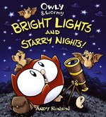 Owly & Wormy: Bright Lights and Starry Nights