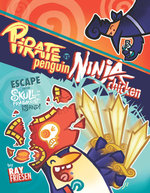 Pirate Penguin vs Ninja Chicken (Book 2): Escape from Skull-Fragment Island!