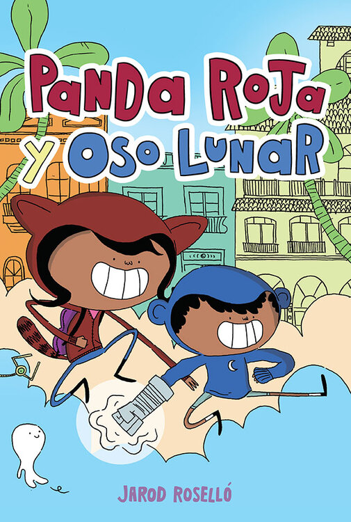 Red Panda & Moon Bear: Spanish Edition (Panda Roja y Oso Lunar)