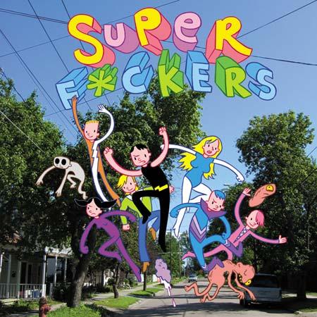 Super F*ckers