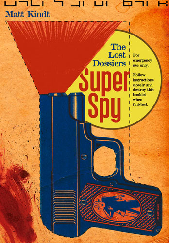 Super Spy (Vol 2): The Lost Dossiers