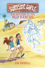 Surfside Girls (Book Two): The Mystery at the Old Rancho