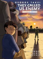 They Called Us Enemy: Expanded Hardcover Edition