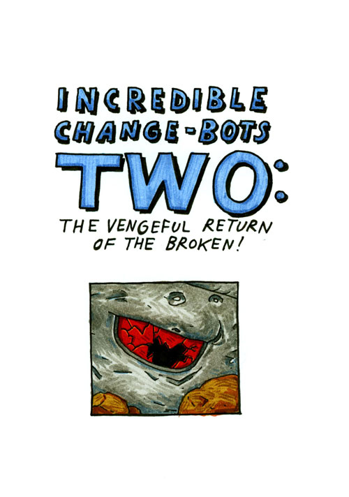 Incredible Change-Bots Two - Page 1