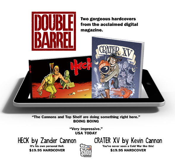 Two gorgeous hardcovers from the acclaimed digital magazine DOUBLE BARREL!