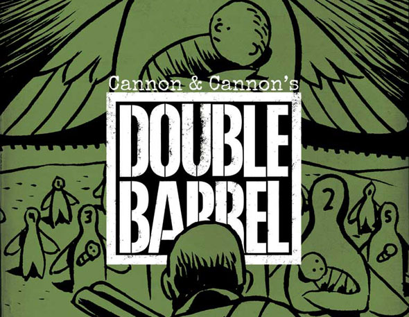 DOUBLE BARREL RELOADS WITH A 100-PAGE SECOND ISSUE FOR $1.99!