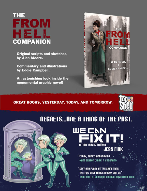 Alan Moore & Eddie Campbell return to FROM HELL; Jess Fink says WE CAN FIX IT!