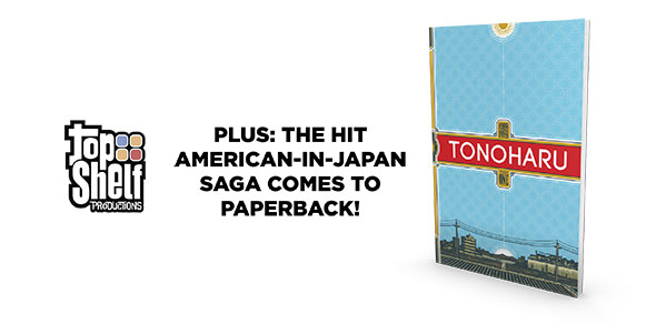 A new softcover edition of Lars Martinson's TONOHARU!