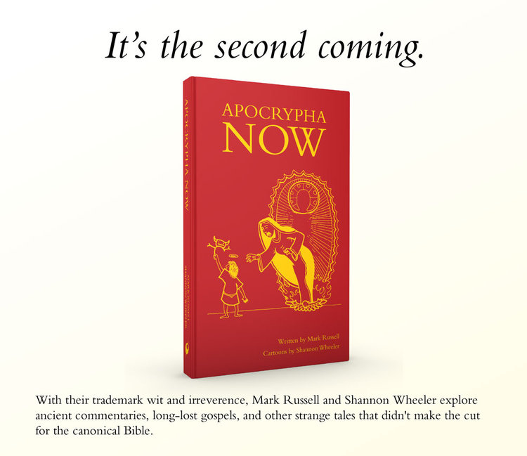 It's the second coming. APOCRYPHA NOW, coming soon from the guys that brought you GOD IS DISAPPOINTED IN YOU.