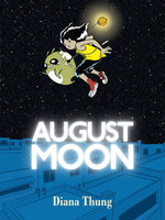 Image for Announcing Diana Thung's AUGUST MOON -- now open for pre-order!