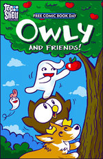Image for OWLY AND FRIENDS return with all-ages fun on Free Comic Book Day!