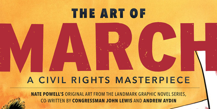 The Art of MARCH: A Civil Rights Masterpiece