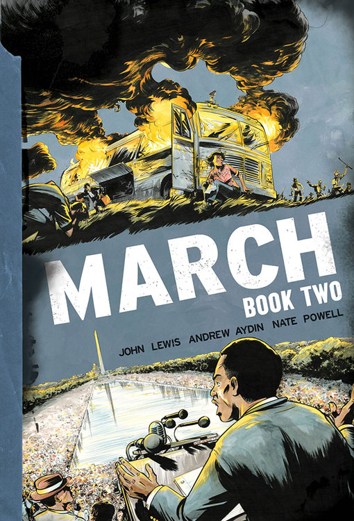 March: Book Two by Congressman John Lewis, Andrew Aydin, and Nate Powell