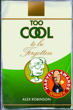 Image for Alex Robinson is never TOO COOL for a Harvey Award!