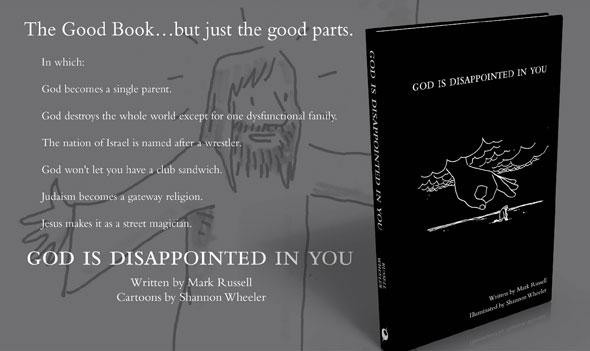 GOD IS DISAPPOINTED IN YOU by Mark Russell & Shannon Wheeler